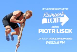 Audycja Kierunek Tokio #4: Piotr Lisek
